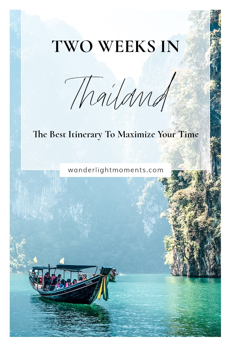 Two Weeks in Thailand: Best itinerary to Maximize Your Time