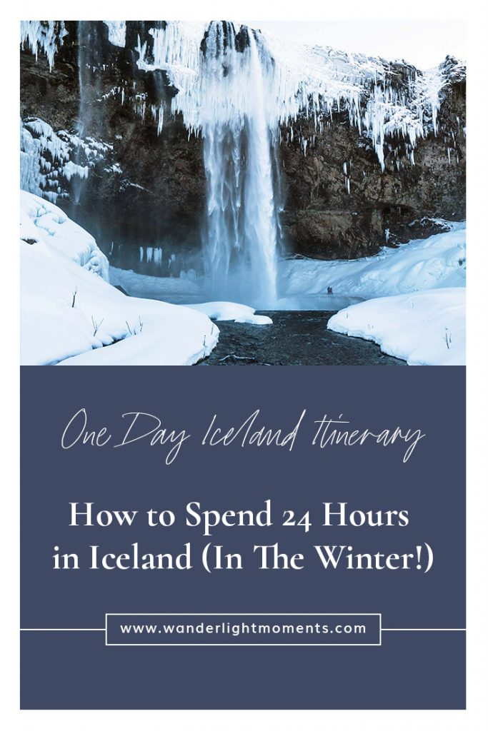 One Day Iceland Itinerary: How to Spend 24 Hours in Iceland in the Winter!