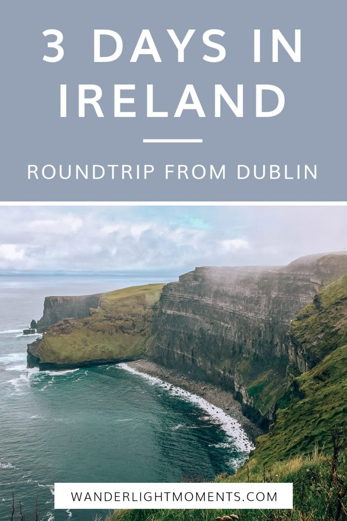Graphic with text that reads 3 Days in Ireland Roundtrip From Dublin. There is a photo of the Cliffs of Moher