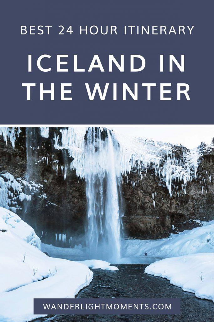 Graphic with text that reads Best 24 Hour Itinerary Iceland in the Winter. There is a photo of an icy waterfall