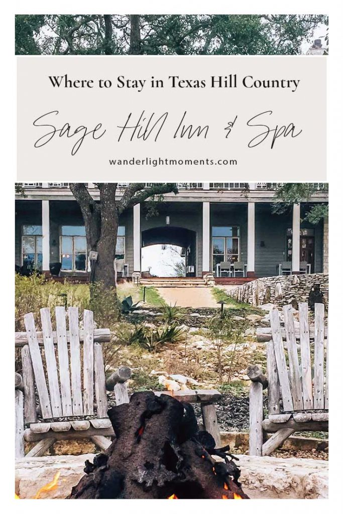 Pinterest pin graphic with text that reads where to stay in Texas Hill Country and Sage Hill Inn & Spa. There is an image of the inn building and a fire pit.