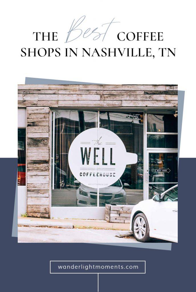 Pinterest graphic of Best Coffee Shops in Nashville, TN