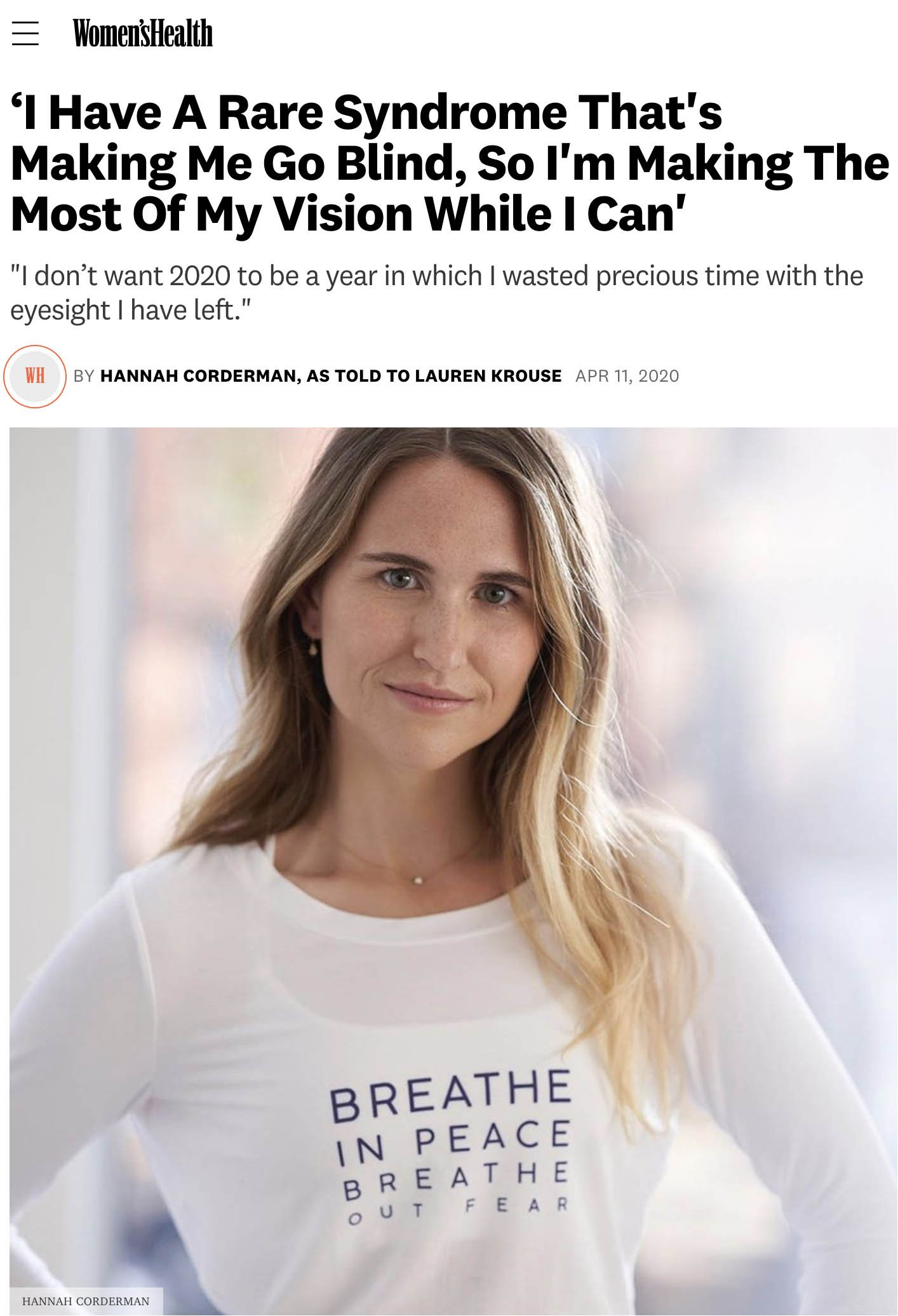 "Screenshot of online Women's Health Magazine Article with photo of Hannah wearing long sleeve white shirt. The headline reads ""I have a rare syndrome that's making me go blind, so I'm making the most of my vision while I can"""
